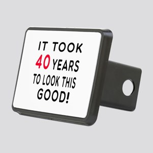 It Took 40 Birthday Designs Rectangular Hitch Cove