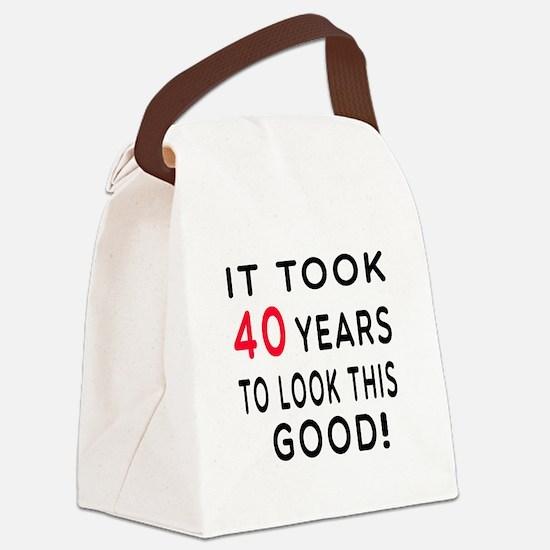 It Took 40 Birthday Designs Canvas Lunch Bag