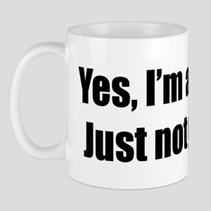 I'm a Bitch, Just not yours Mug