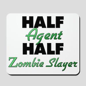 Half Agent Half Zombie Slayer Mousepad