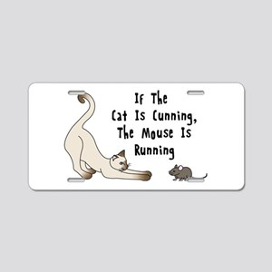 If The Cat Is Cunning, The Mouse Is Running Alumin