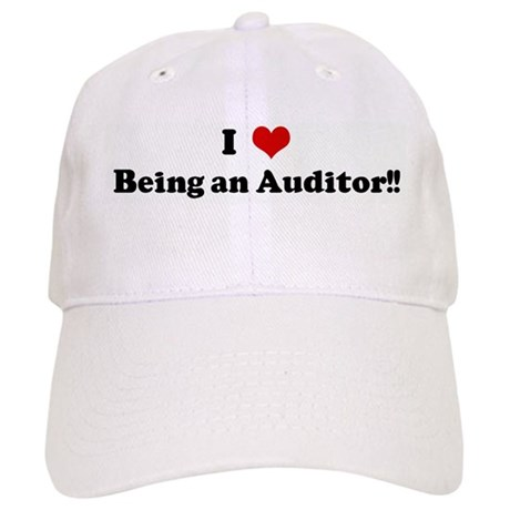 I Love Being an Auditor!! Cap