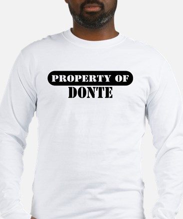 Property of Donte Long Sleeve T-Shirt