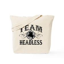 Team Headless Tote Bag