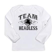 Team Headless Long Sleeve Infant T-Shirt