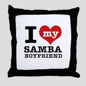 I love my Samba Boyfriend Throw Pillow
