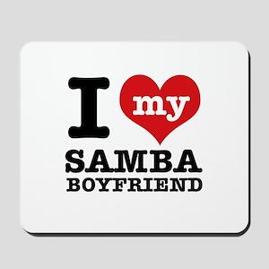 I love my Samba Boyfriend Mousepad