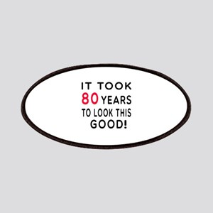 It Took 80 Birthday Designs Patches
