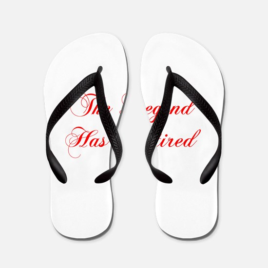 LEGEND-HAS-RETIRED-cho-red Flip Flops