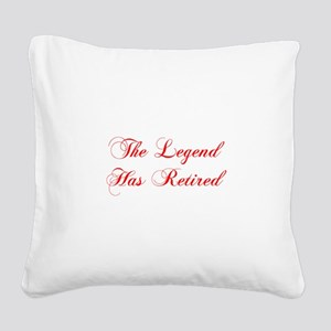 LEGEND-HAS-RETIRED-cho-red Square Canvas Pillow