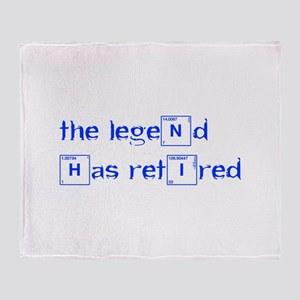 LEGEND-HAS-RETIRED-break-blue Throw Blanket