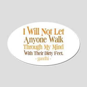 Through My Mind With Dirty Feet 20x12 Oval Wall De