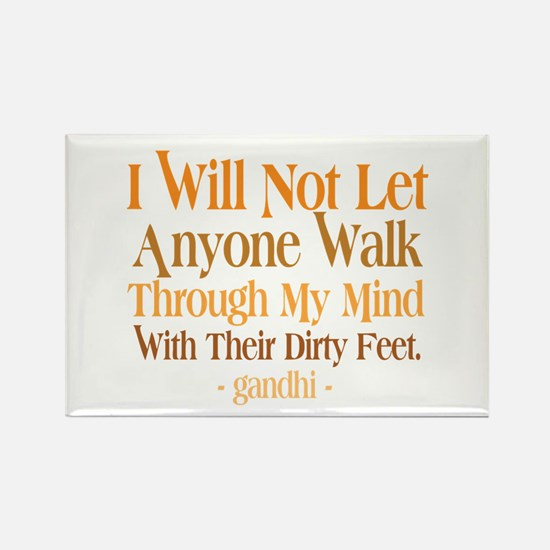 Through My Mind With Dirty Feet Rectangle Magnet