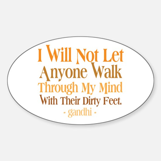Through My Mind With Dirty Feet Sticker (Oval)