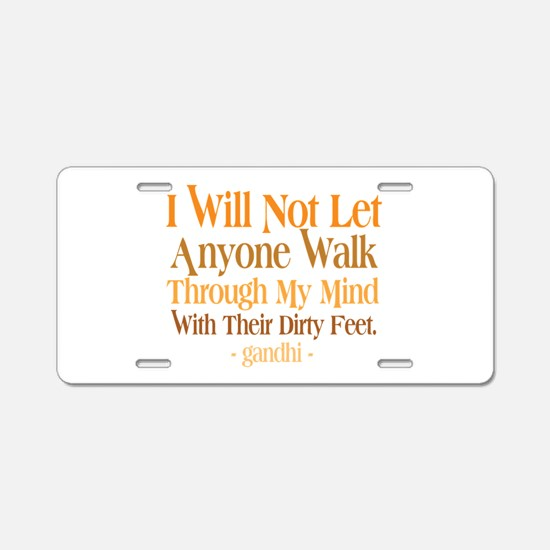 Through My Mind With Dirty Feet Aluminum License P