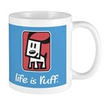 Life is Ruff Mugs