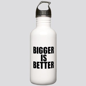 Bigger is Better Water Bottle