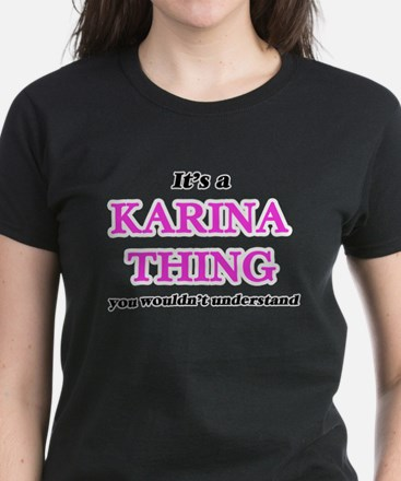 It's a Karina thing, you wouldn't T-Shirt