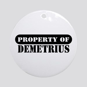 Property of Demetrius Ornament (Round)