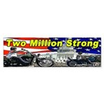Two Million Strong Bumper Sticker