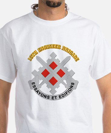 DUI-18th Engineer Brigade with text White T-Shirt