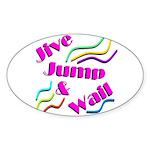 Jive Jump & Wail Sticker (Oval 10 pk)