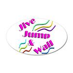 Jive Jump & Wail 20x12 Oval Wall Decal