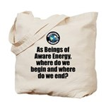 Where Begin and End Tote Bag