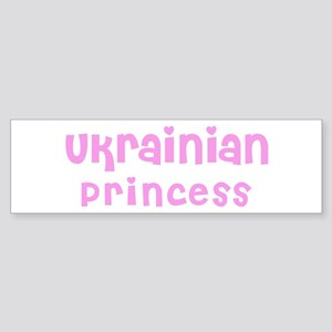 Ukrainian Princess Bumper Sticker