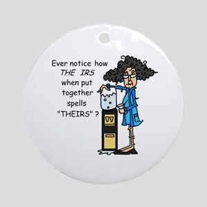 Taxes Humor Ornament (Round)