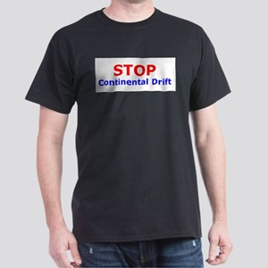 Stop Continental Drift Dark T-Shirt