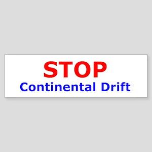 Stop Continental Drift Bumper Sticker
