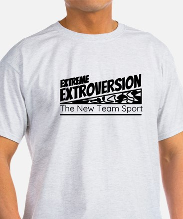 Extreme Extroversion T-Shirt