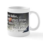 Isaiah 9:10 Mug