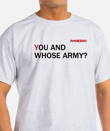Amnesiac You and Whose Army red black T-Shirt
