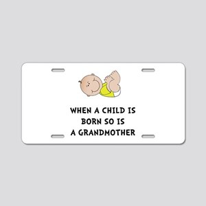Grandmother Born Aluminum License Plate