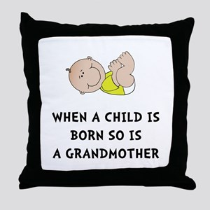 Grandmother Born Throw Pillow