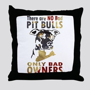 NO BAD PIT BULLS AF4 Throw Pillow