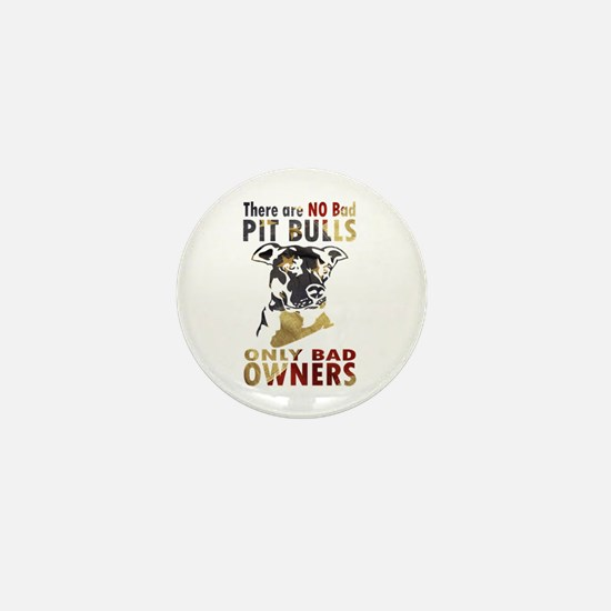 NO BAD PIT BULLS AF4 Mini Button