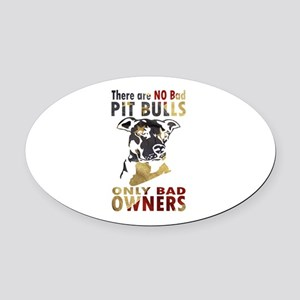 NO BAD PIT BULLS AF4 Oval Car Magnet