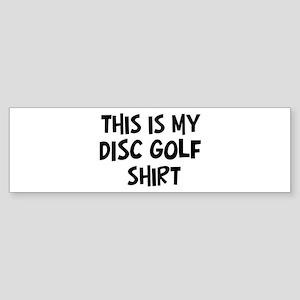 My Disc Golf Bumper Sticker