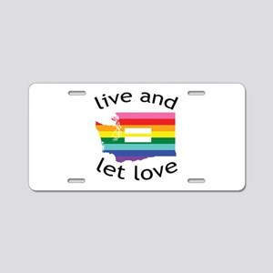 Washington equality live love blk font Aluminum Li