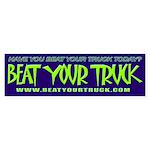 Beat Your Truck Bumper Sticker