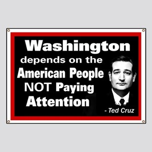 Not Paying Attention - Ted Cruz Quote Banner
