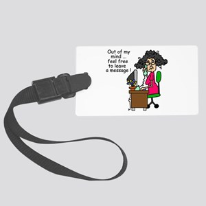 Out of My Mind Large Luggage Tag