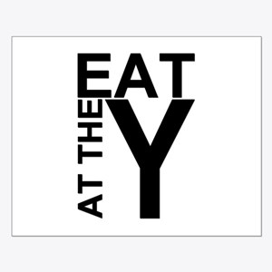 EAT AT THE Y Small Poster