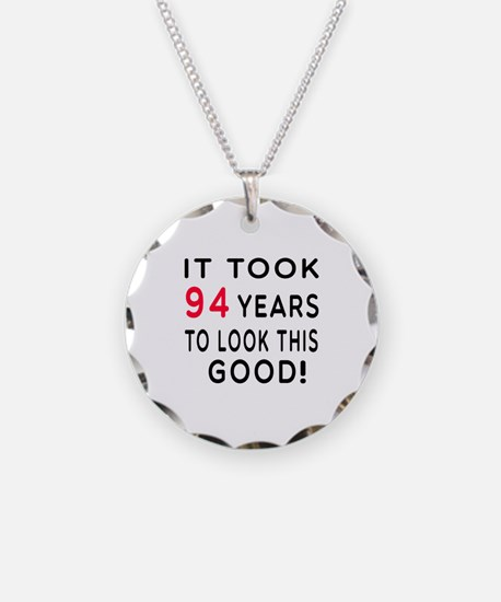 It Took 94 Birthday Designs Necklace