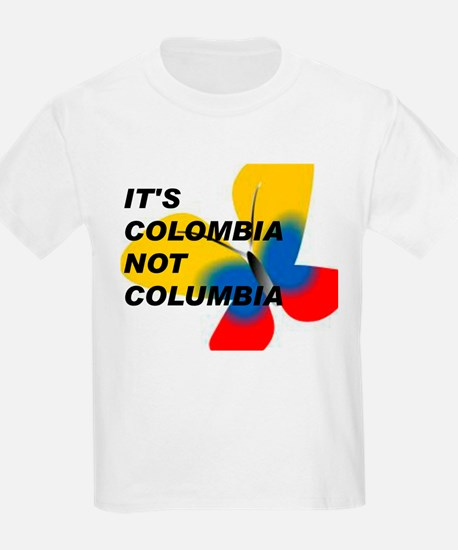 ITS COLOMBIA NOT COLUMBIA - FLAG T-Shirt