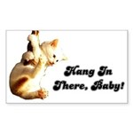 Hang In There Baby Sticker (Rectangle)
