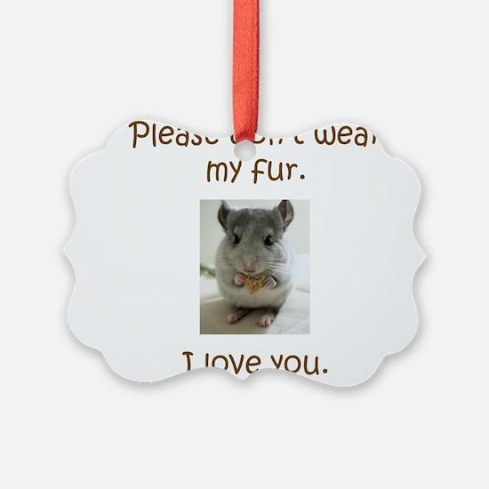 Chinchilla No Fur Ornament